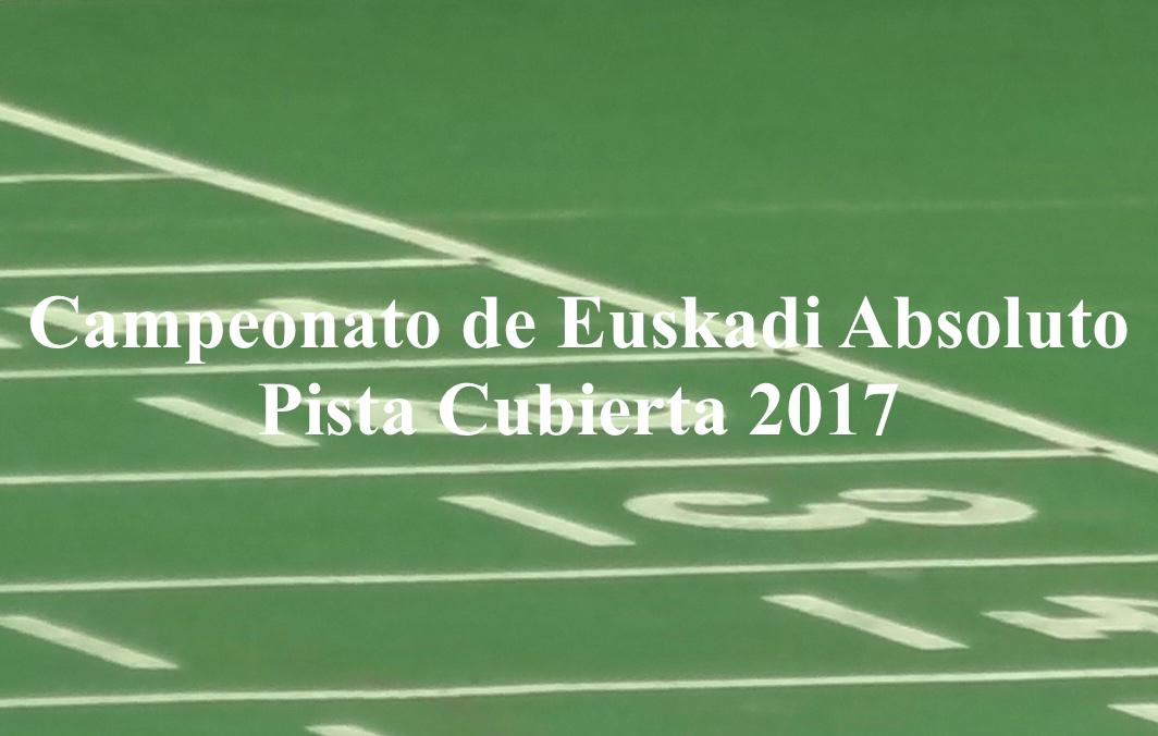 CAMPEONATO DE EUSKADI ABSOLUTO DE PISTA CUBIERTA